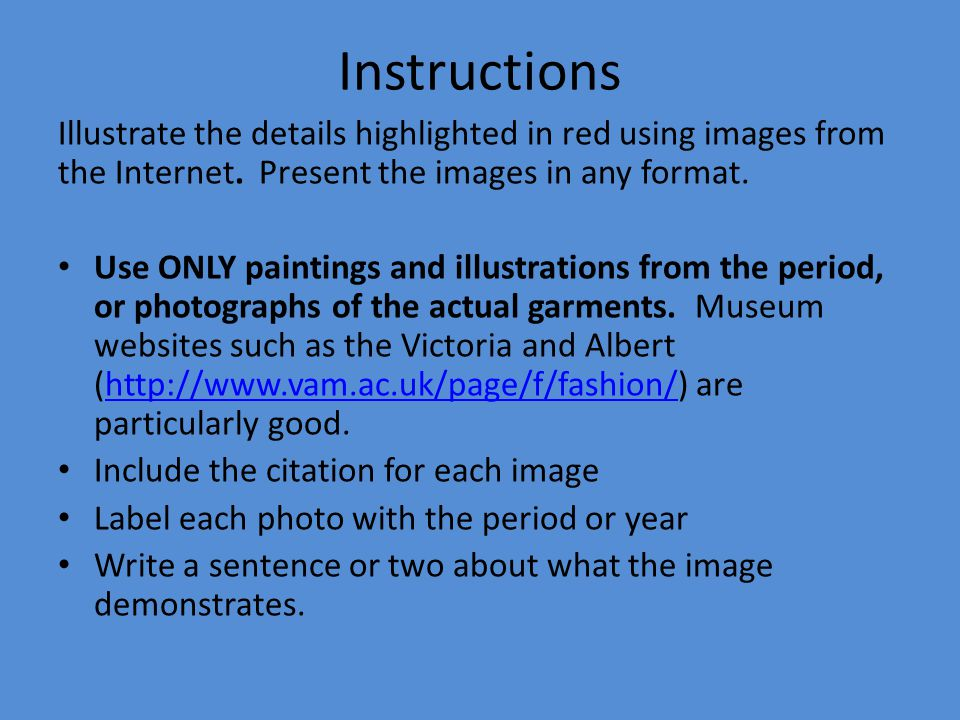 Instructions Illustrate the details highlighted in red using images from the Internet. Present the images in any format. Use ONLY paintings and illust