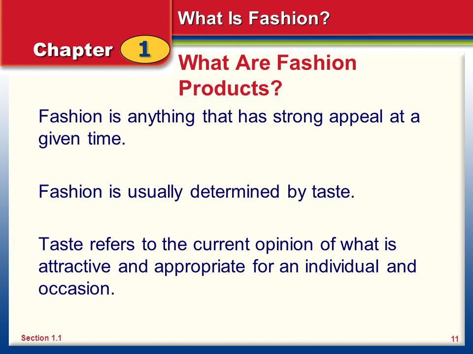 What Is Fashion. 11 What Are Fashion Products.