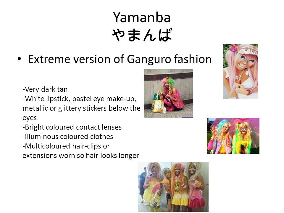 Kogyaru Means high school girl Thick make-up Bronzed skin Short skirts, loose socks and high platform shoes