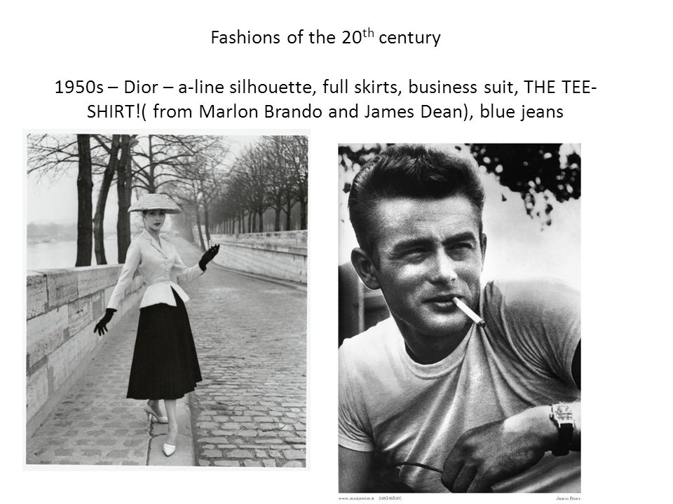 Fashions of the 20 th century 1950s – Dior – a-line silhouette, full skirts, business suit, THE TEE- SHIRT!( from Marlon Brando and James Dean), blue