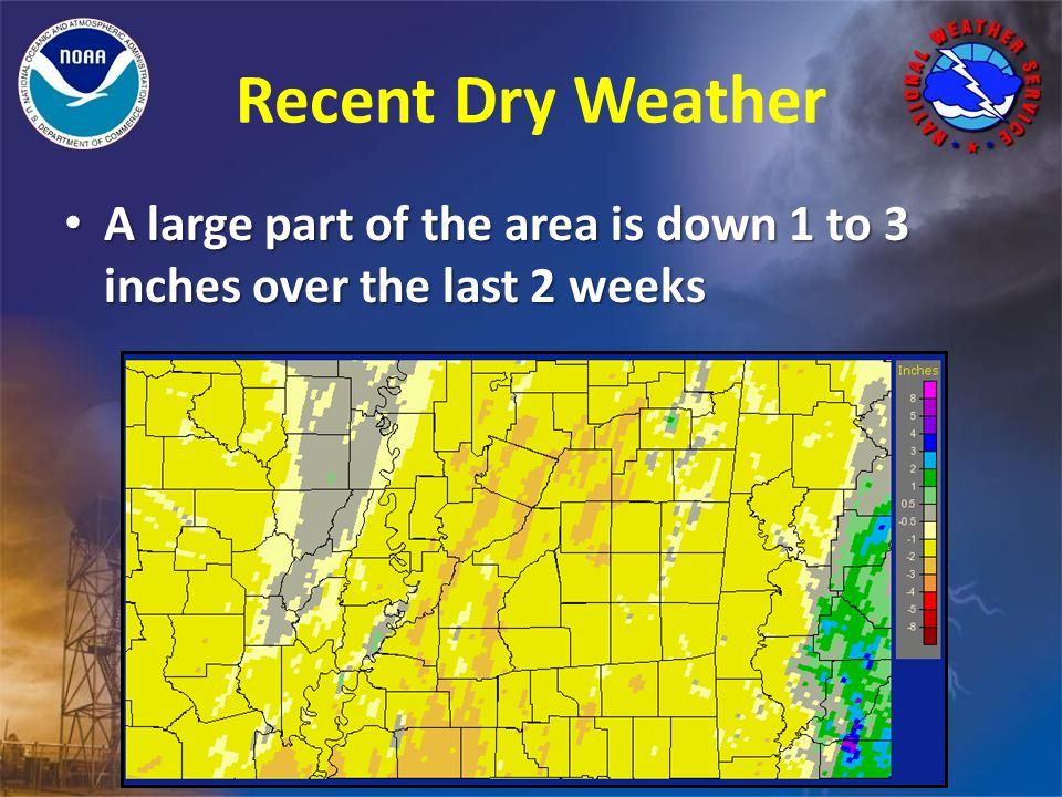 Recent Dry Weather A large part of the area is down 1 to 3 inches over the last 2 weeks A large part of the area is down 1 to 3 inches over the last 2 weeks