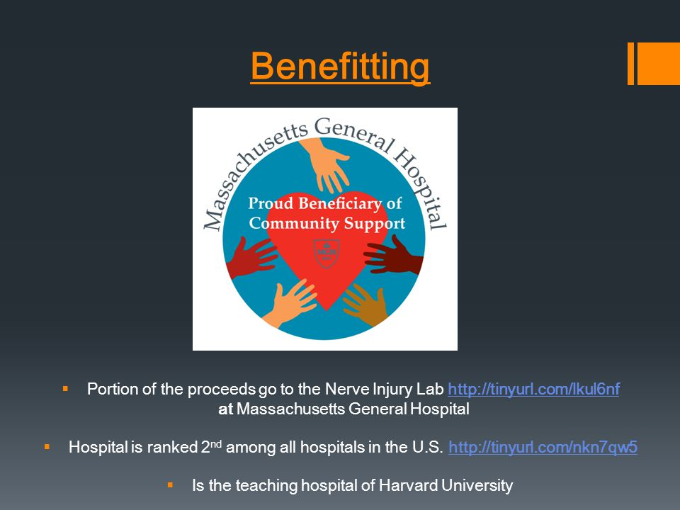 Benefitting Portion of the proceeds go to the Nerve Injury Lab http://tinyurl.com/lkul6nfhttp://tinyurl.com/lkul6nf at Massachusetts General Hospital