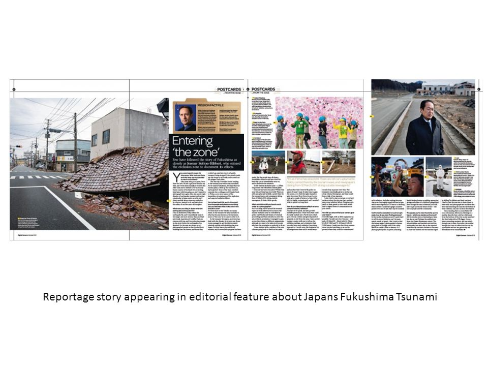 Reportage story appearing in editorial feature about Japans Fukushima Tsunami