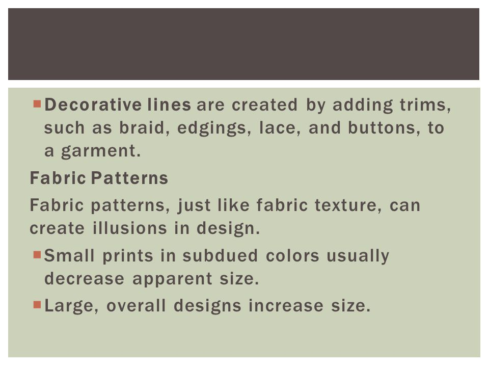 Structural lines are formed by sewing the different parts of a garment together.