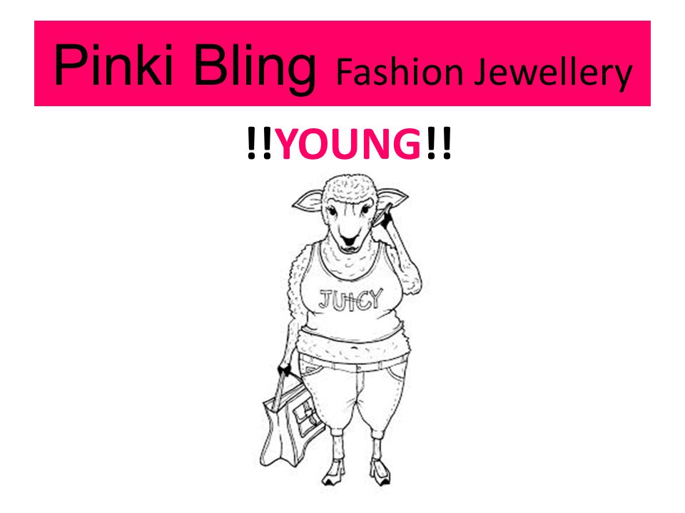 Pinki Bling Fashion Jewellery !!YOUNG!!