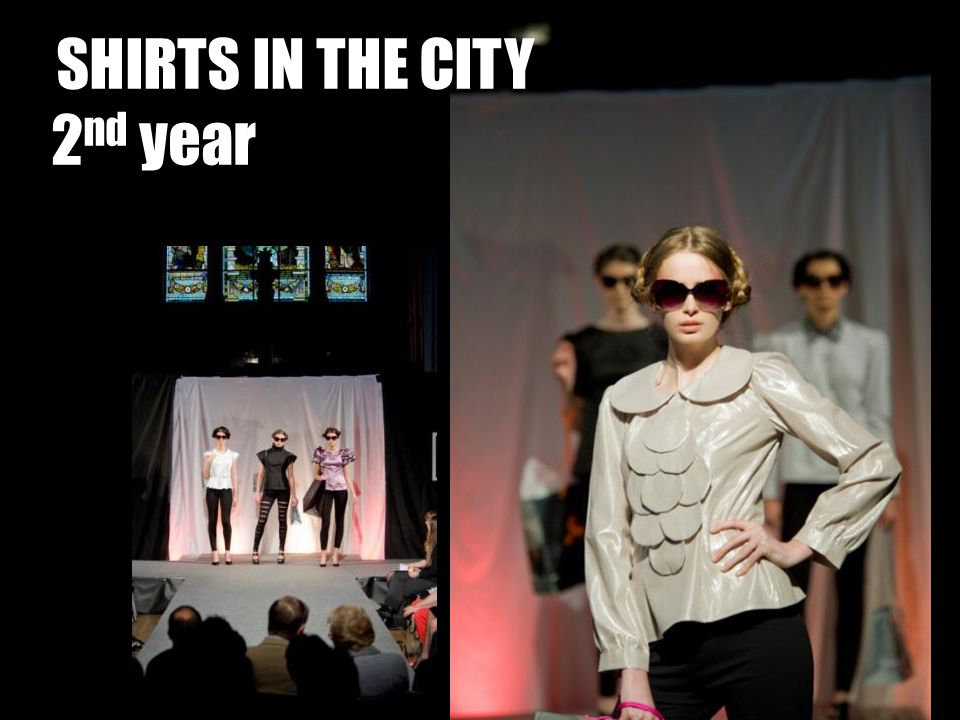 SHIRTS IN THE CITY 2 nd year
