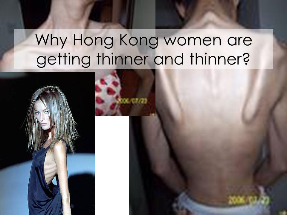 Why Hong Kong women are getting thinner and thinner