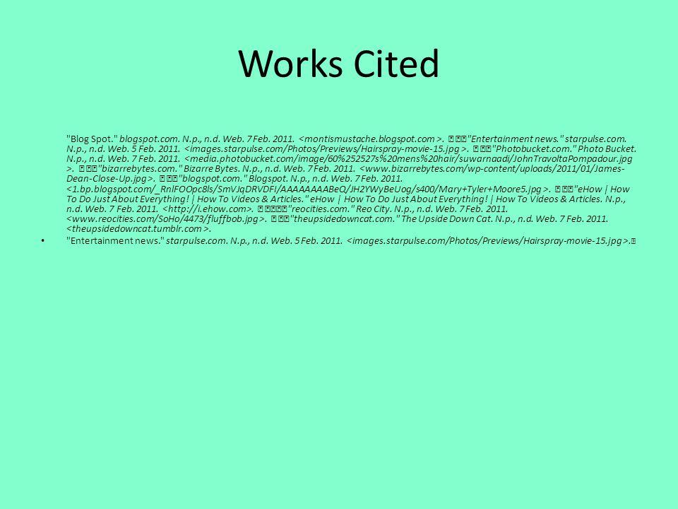 Works Cited Blog Spot. blogspot.com. N.p., n.d.