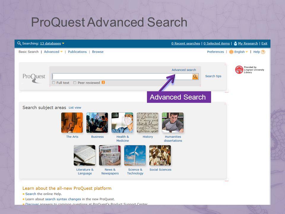 Advanced Search ProQuest Advanced Search
