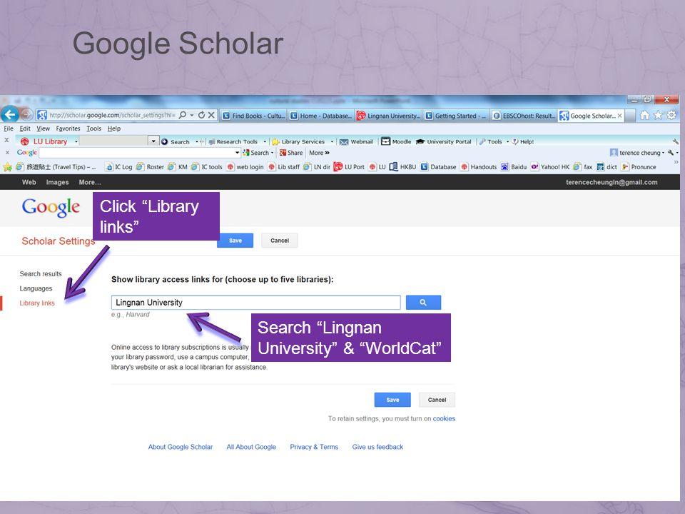 Search Lingnan University & WorldCat Google Scholar Click Library links