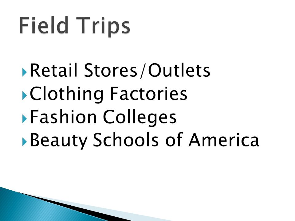 Retail Stores/Outlets Clothing Factories Fashion Colleges Beauty Schools of America