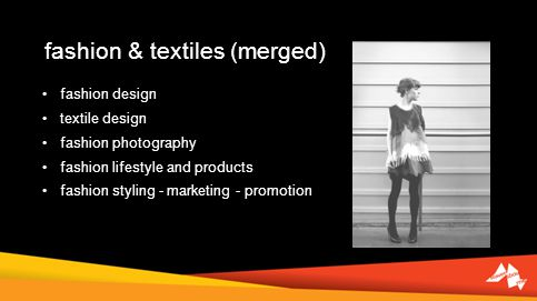fashion & textiles (merged) fashion design textile design fashion photography fashion lifestyle and products fashion styling - marketing - promotion