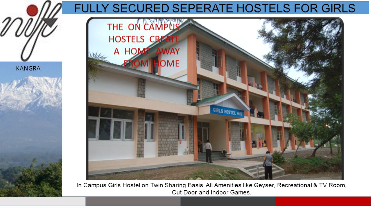 FULLY SECURED SEPERATE HOSTELS FOR GIRLS In Campus Girls Hostel on Twin Sharing Basis.
