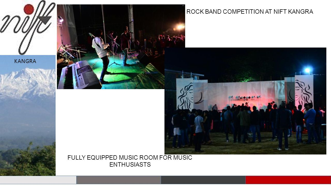 ROCK BAND COMPETITION AT NIFT KANGRA FULLY EQUIPPED MUSIC ROOM FOR MUSIC ENTHUSIASTS KANGRA