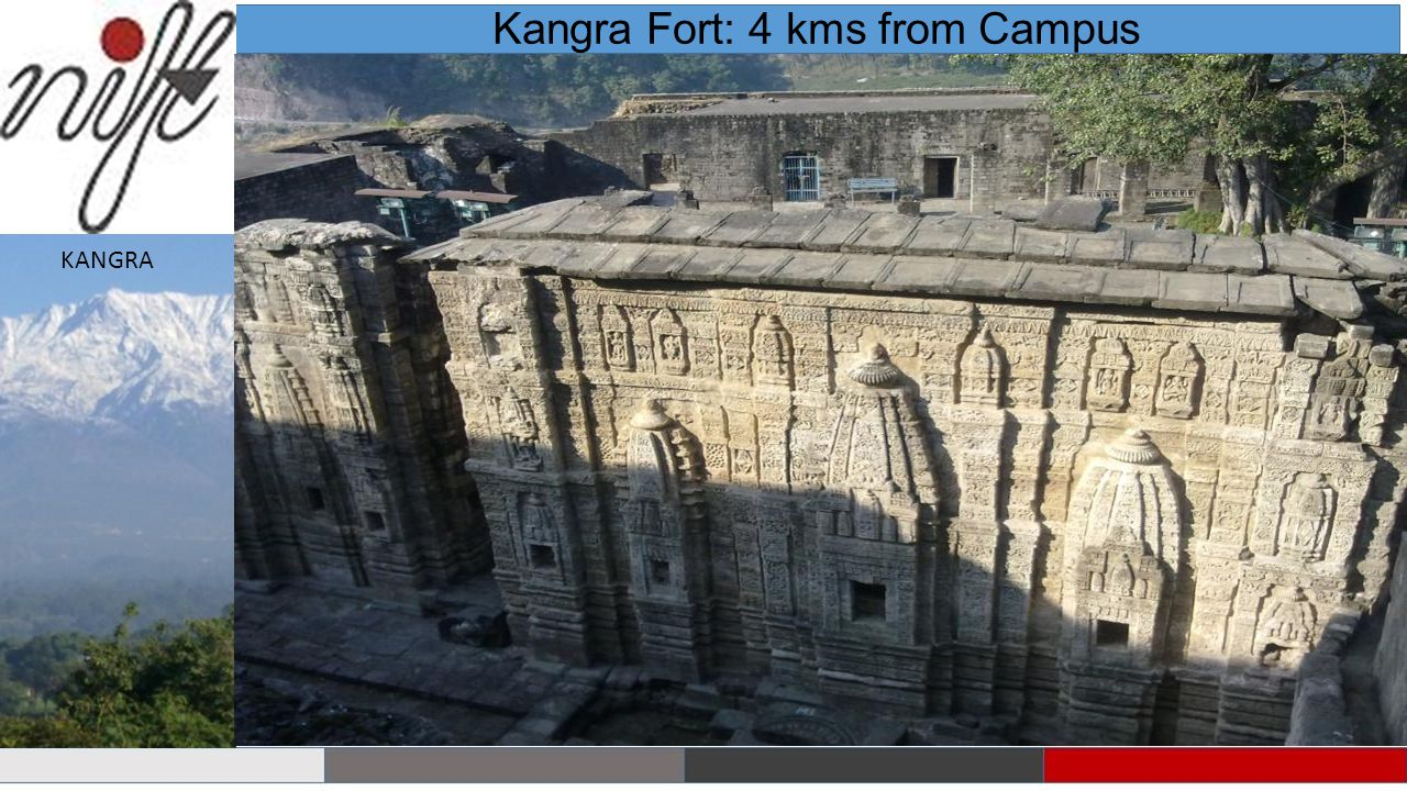 Kangra Fort: 4 kms from Campus KANGRA