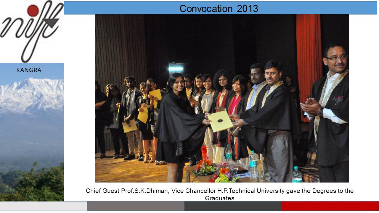 Convocation 2013 KANGRA Chief Guest Prof.S.K.Dhiman, Vice Chancellor H.P.Technical University gave the Degrees to the Graduates