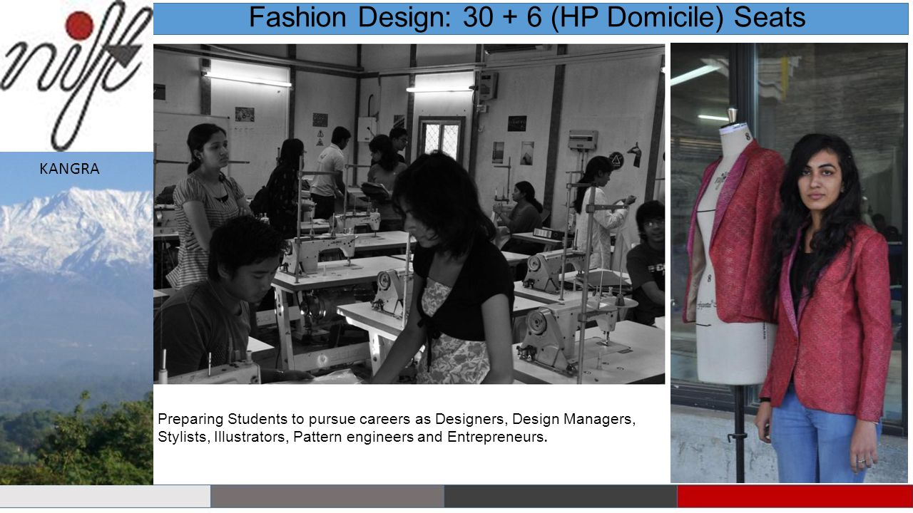Preparing Students to pursue careers as Designers, Design Managers, Stylists, Illustrators, Pattern engineers and Entrepreneurs.