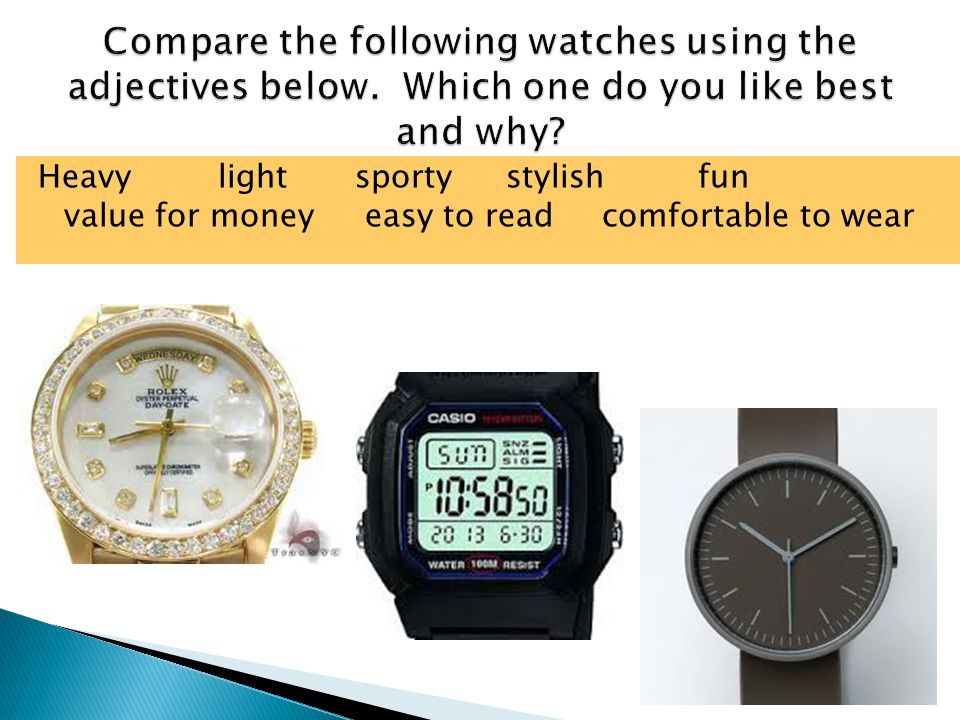 Heavylight sportystylishfun value for money easy to readcomfortable to wear