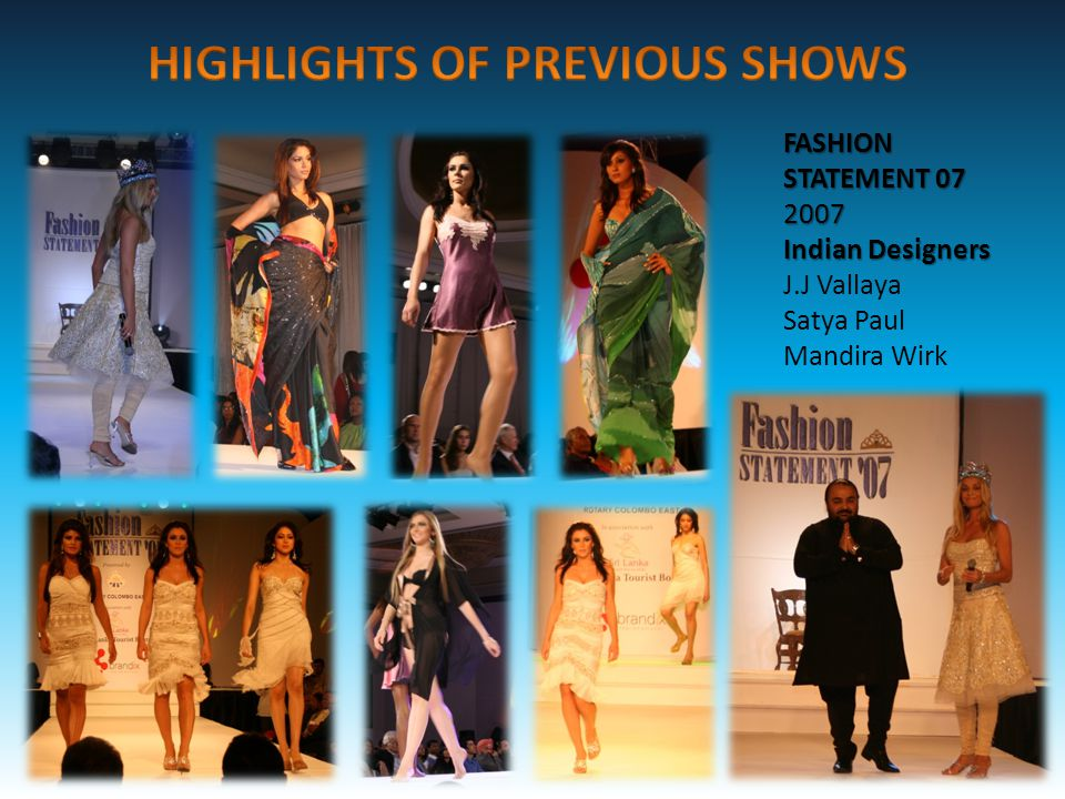 FASHION STATEMENT 07 2007 Indian Designers J.J Vallaya Satya Paul Mandira Wirk