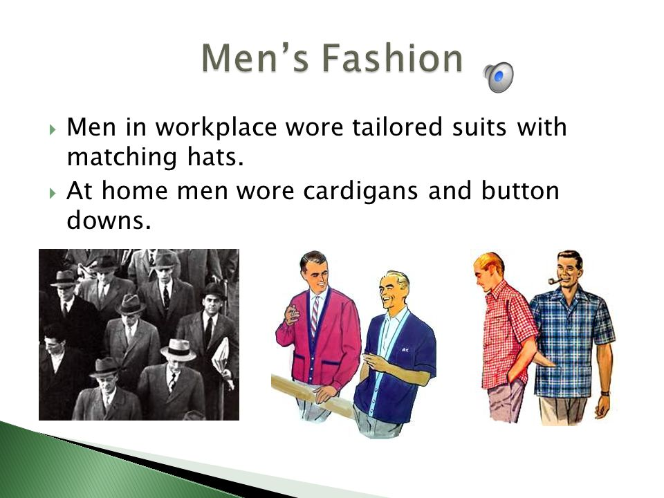 Men in workplace wore tailored suits with matching hats.