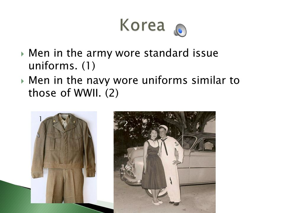 Men in the army wore standard issue uniforms.