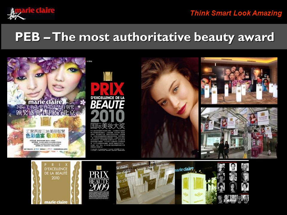 Think Smart Look Amazing PEB – The most authoritative beauty award