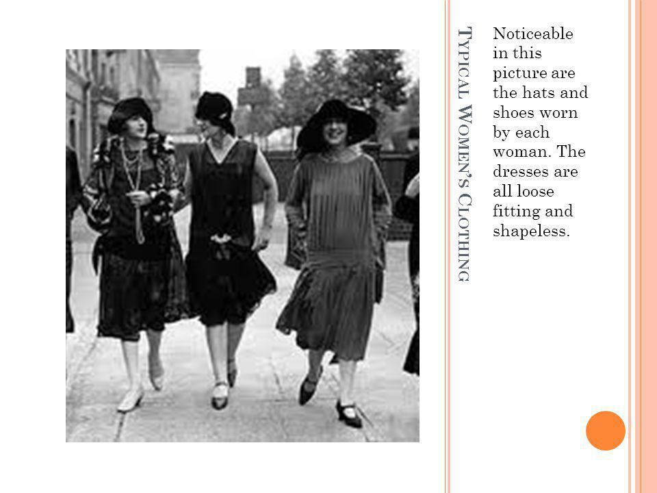T YPICAL W OMEN S C LOTHING Noticeable in this picture are the hats and shoes worn by each woman.