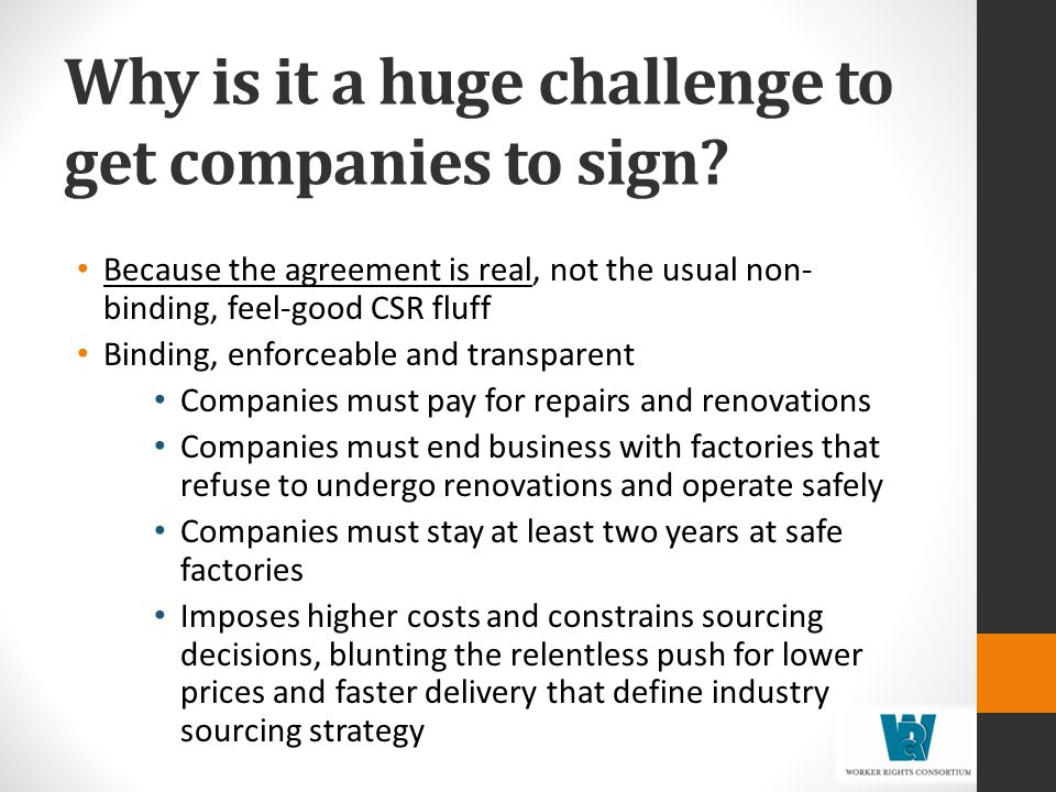Why is it a huge challenge to get companies to sign.
