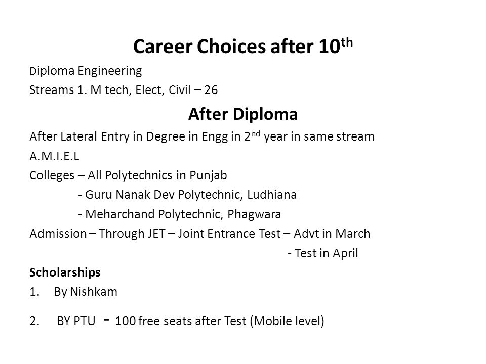 Career Choices after 10 th D iploma Engineering Streams 1.