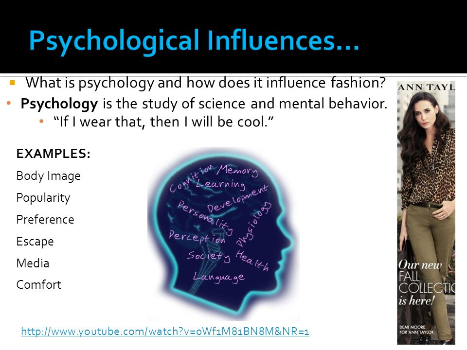 What is psychology and how does it influence fashion.