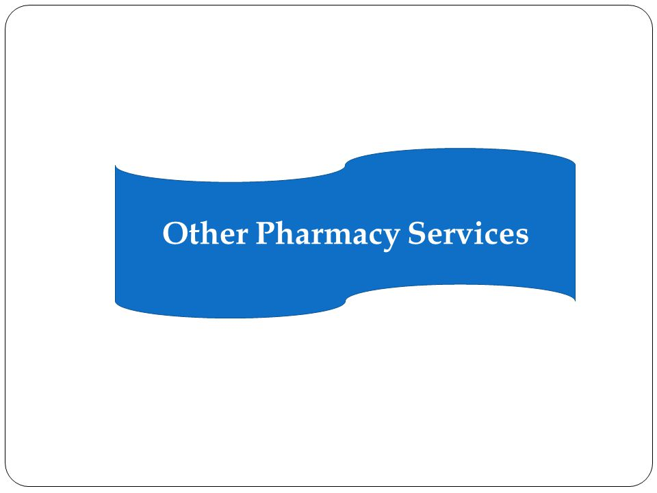 Other Pharmacy Services