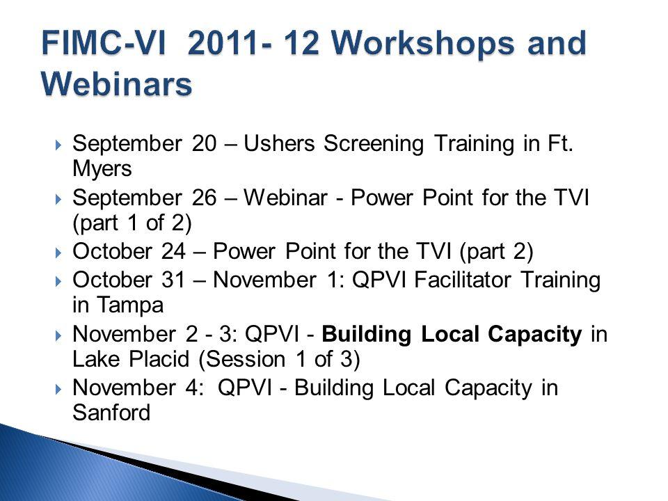 September 20 – Ushers Screening Training in Ft.