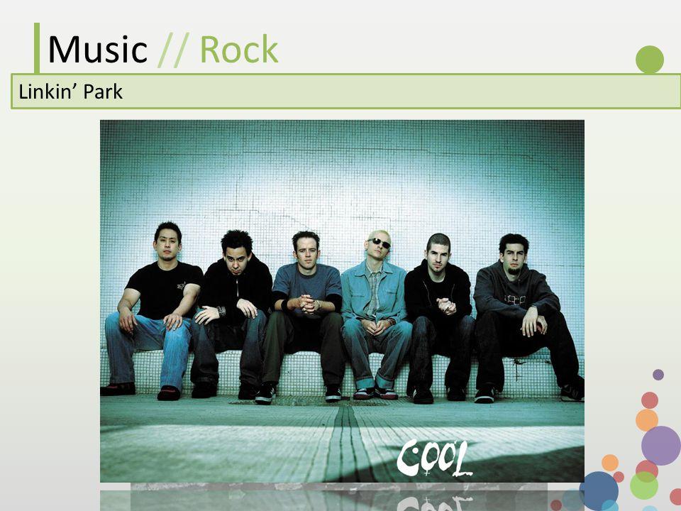 Music // Rock Linkin Park
