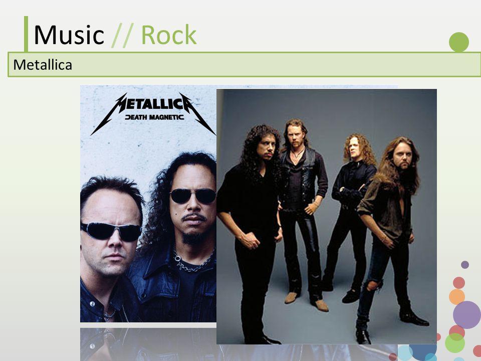 Music // Rock Metallica