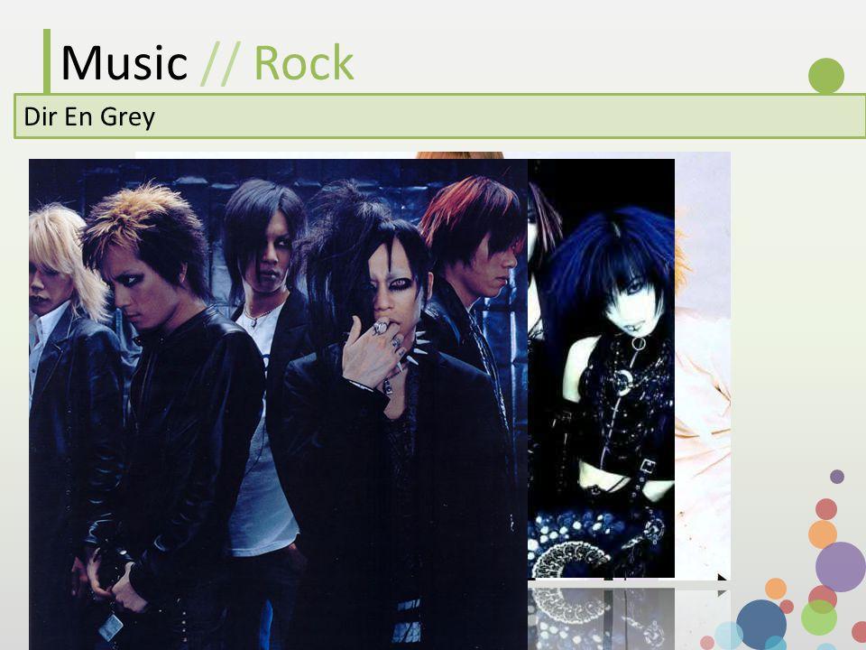 Music // Rock Dir En Grey
