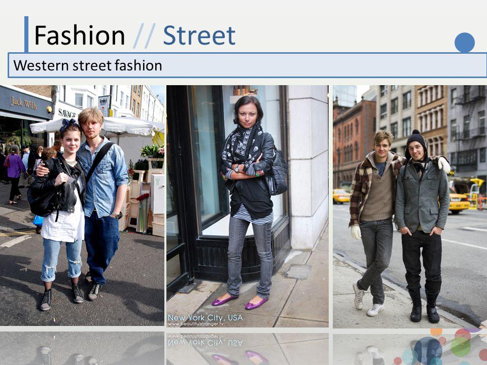 Fashion // Street Western street fashion