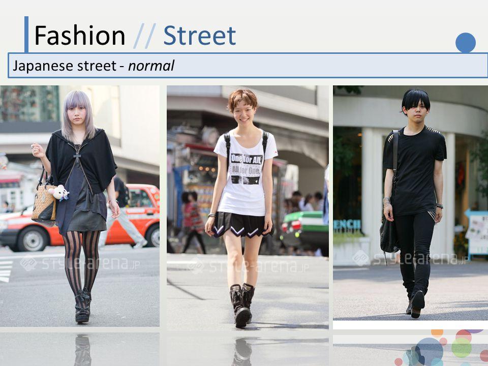 Fashion // Street Japanese street - normal