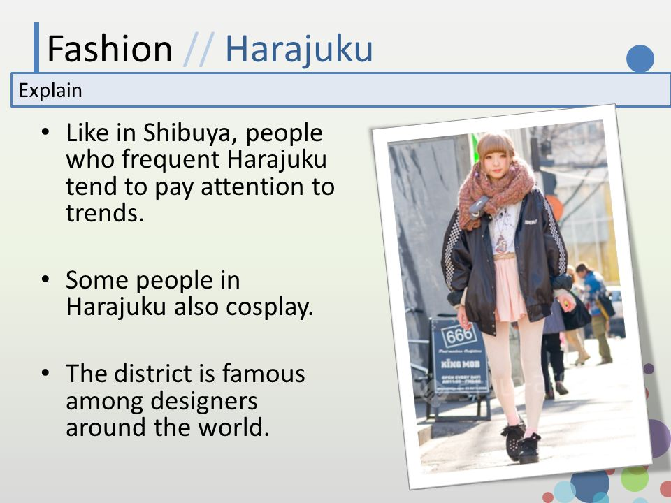 Fashion // Harajuku Explain Like in Shibuya, people who frequent Harajuku tend to pay attention to trends.