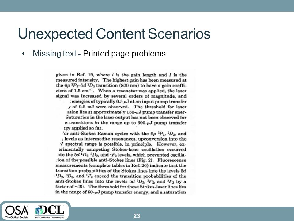 Missing text - Printed page problems Unexpected Content Scenarios 23