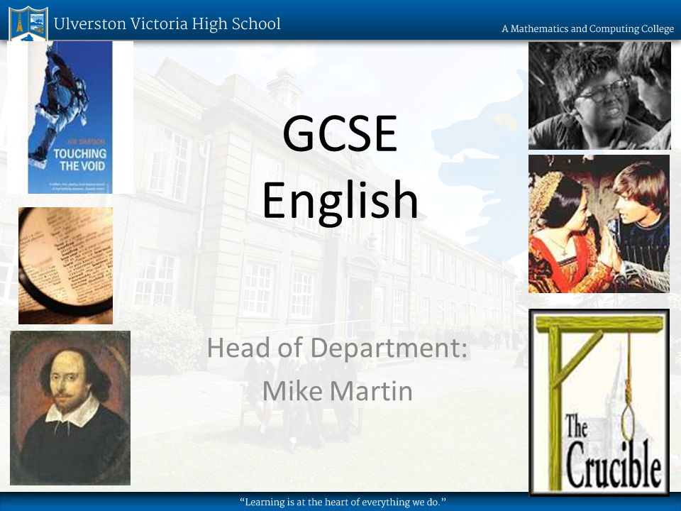 GCSE English Head of Department: Mike Martin