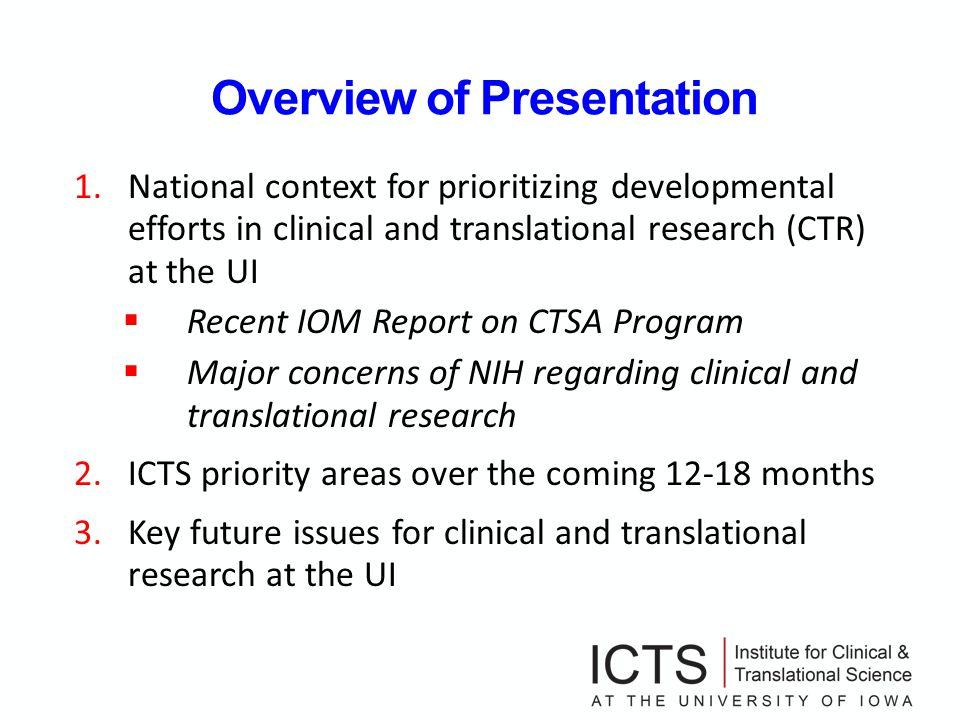IOM Report on CTSA Program: Major Recommendations 1.