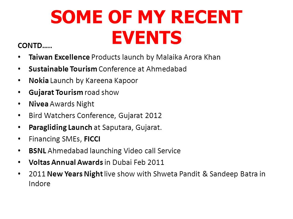 SOME OF MY RECENT EVENTS CONTD…..