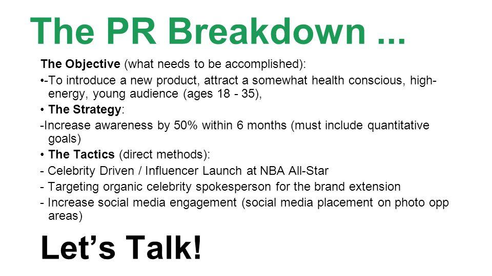 The PR Breakdown...