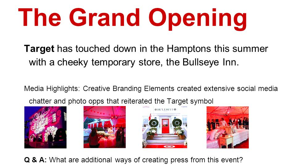 The Grand Opening Target has touched down in the Hamptons this summer with a cheeky temporary store, the Bullseye Inn.