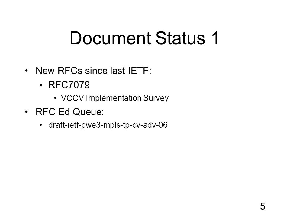 Document Status 2 IESG: Dynamic Placement of MS-PWs draft-ietf-pwe3-dynamic-ms-pw-21 Loa Andersson is document shepherd (thanks!) Two open DISCUSS Revised ID just published ICCP draft-ietf-pwe3-iccp-14 One open DISCUSS Revised ID needed P2MP PW Requirements draft-ietf-pwe3-p2mp-pw-requirements-07 Publication requested 6