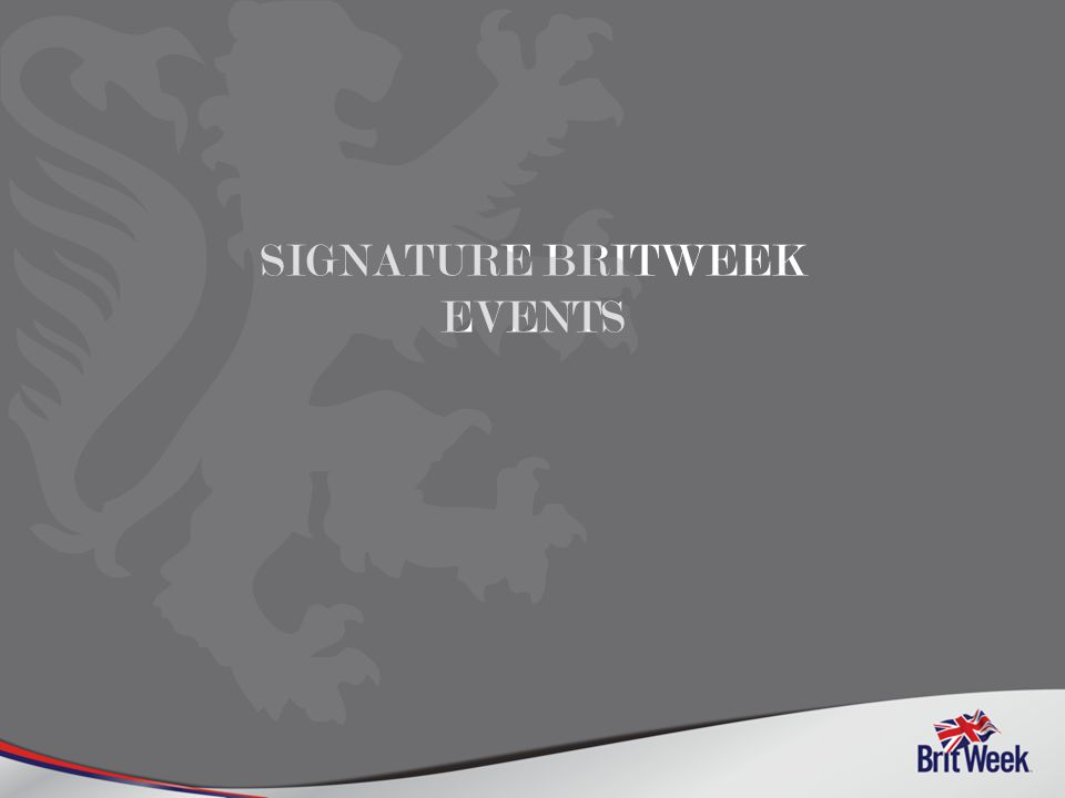 SIGNATURE BRITWEEK EVENTS