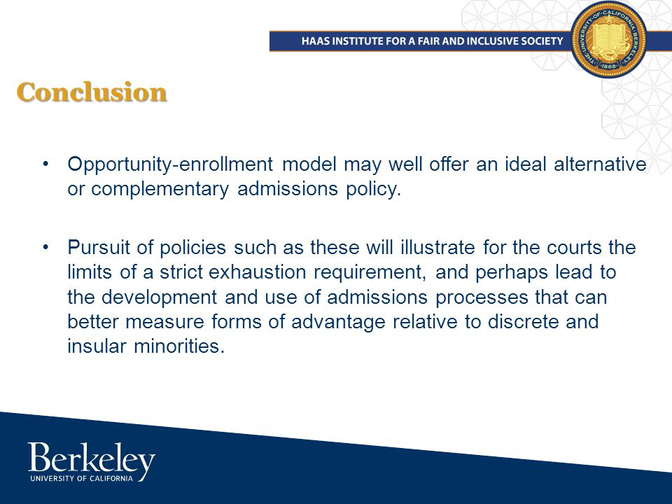 Conclusion Opportunity-enrollment model may well offer an ideal alternative or complementary admissions policy.