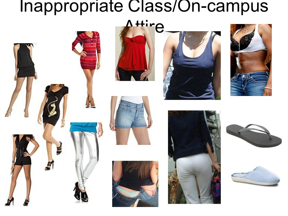 Inappropriate Class/On-campus Attire