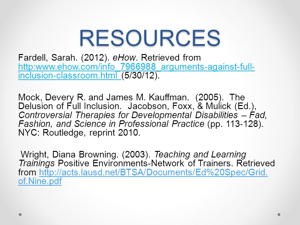 RESOURCES Fardell, Sarah.(2012). eHow.