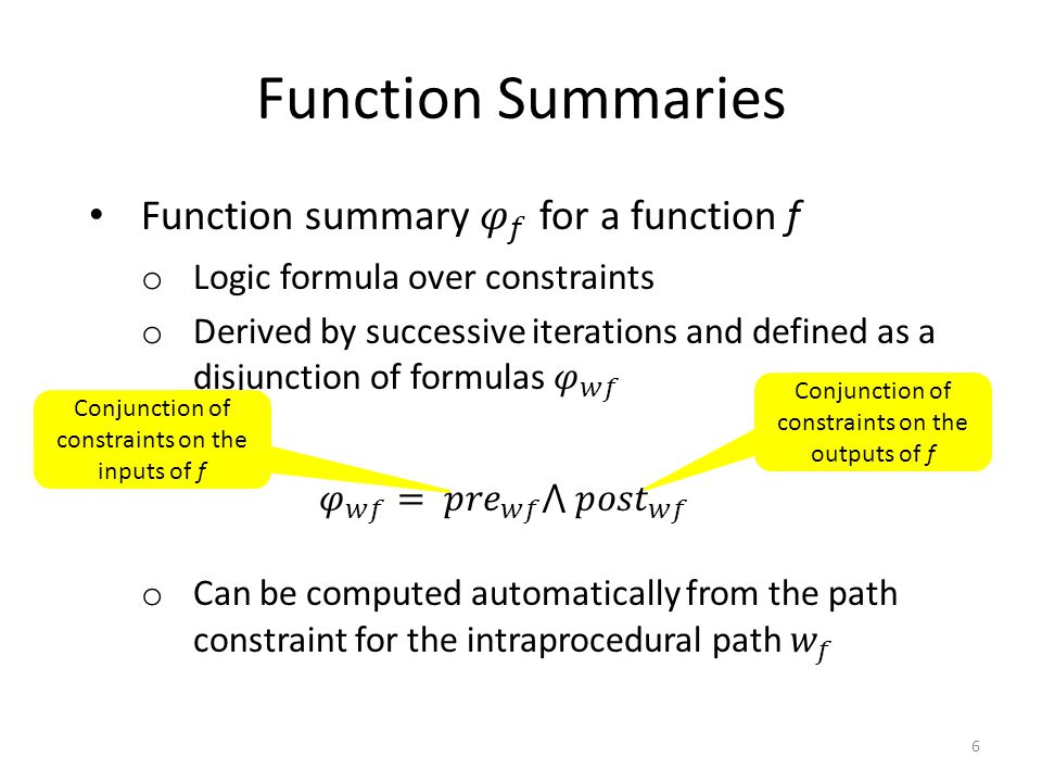 Summary Formulated the problem of statically validating must summaries 37 Demonstrated the effectiveness of static must summary checking o Validated hundreds of must summaries in minutes Described three approaches for validating must summaries Presented a preliminary evaluation on three large Windows image parsers